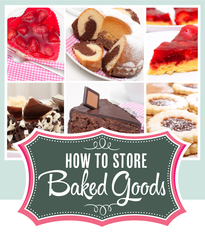 Quick Tip: How to Store Baked Goods