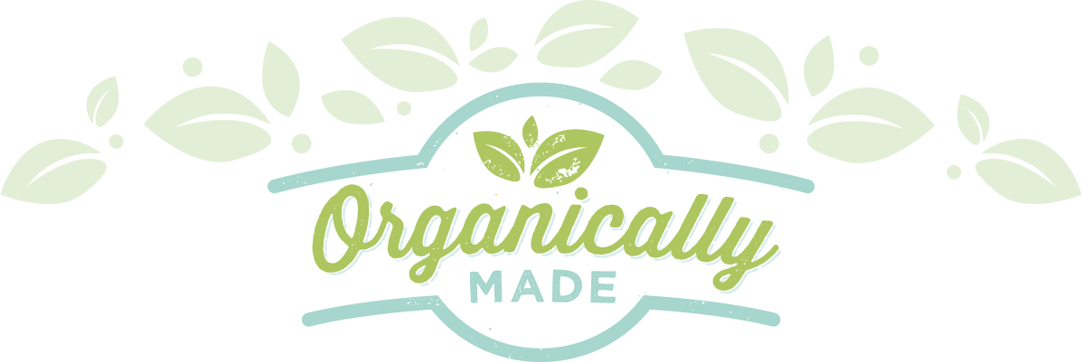 Organically Made